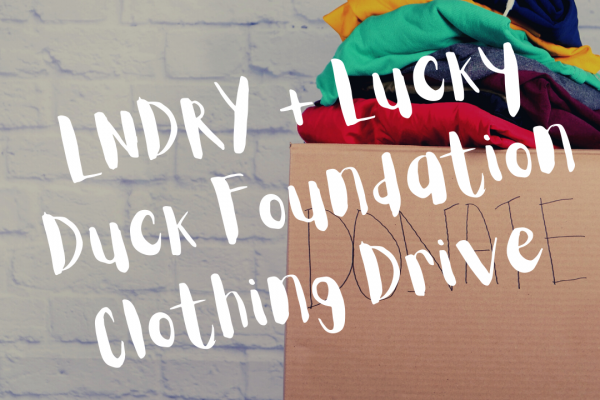 Lucky Duck and LNDRY's Summer Clothing Donation Drive – SAN DIEGO