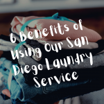6 Benefits of Using Our San Diego Laundry Service